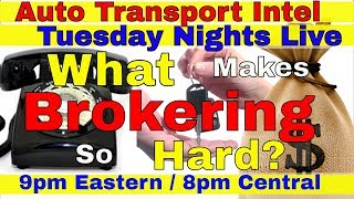 What-Makes-Brokering-So-Hard-Auto-Transport-Broker-Business-Easy